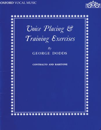 Dodds: Voice placing and training exercises (Low) published by OUP
