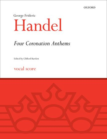 Handel: Four Coronation Anthems published by OUP - Vocal Score
