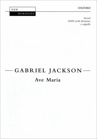 Jackson: Ave Maria SATB published by OUP