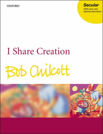 Chilcott: I share creation published by OUP - Vocal Score
