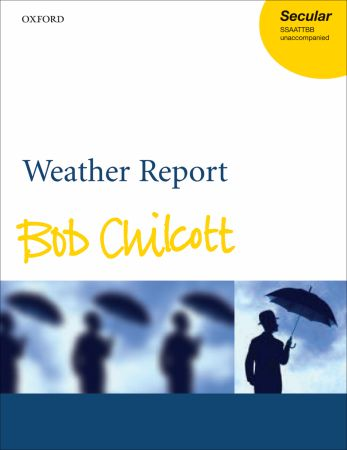 Chilcott: Weather Report published by OUP - Vocal Score