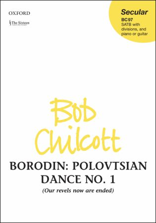 Borodin: Polovtsian Dance No. 1 SATB published by OUP