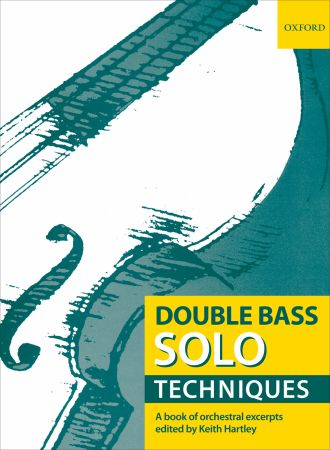 Hartley: Double Bass Solo Techniques published by OUP