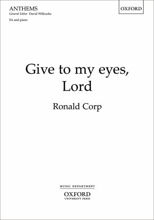 Corp: Give to my eyes, Lord SA published by OUP
