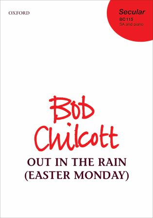 Chilcott: Out in the rain (Easter Monday) SA published by OUP