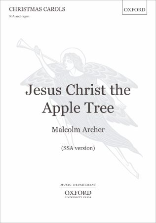 Archer: Jesus Christ the Apple Tree SSA published by OUP