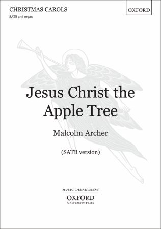 Archer: Jesus Christ the Apple Tree SATB published by OUP