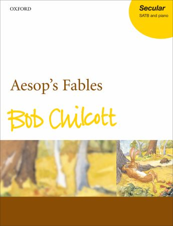 Chilcott: Aesop's Fables published by OUP - Vocal Score