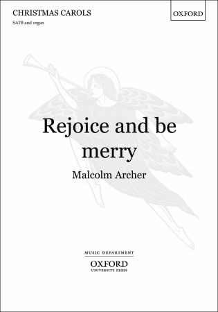 Archer: Rejoice and be merry SATB published by OUP