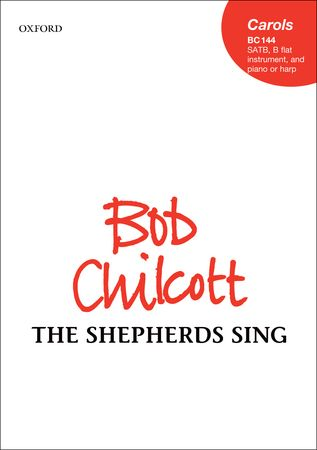Chilcott: The shepherds sing SATB published by OUP