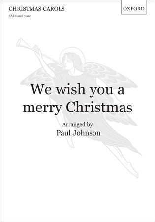 Johnson: We wish you a merry Christmas SATB published by OUP
