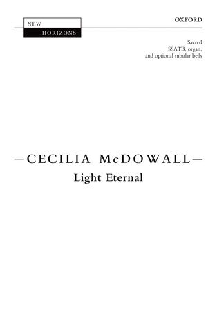 Light Eternal SSATB by McDowall published by OUP
