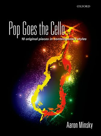 Minsky: Pop Goes the Cello published by OUP