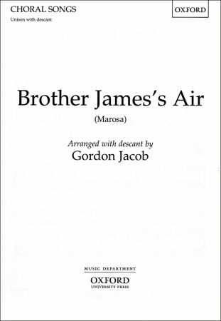 Jacob: Brother James's Air (Unison) published by OUP