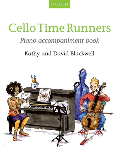 Cello Time Runners Piano Accompaniment published by OUP