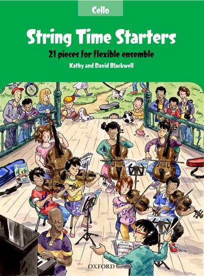 String Time Starters : 21 Ensemble Pieces for Cello published by OUP