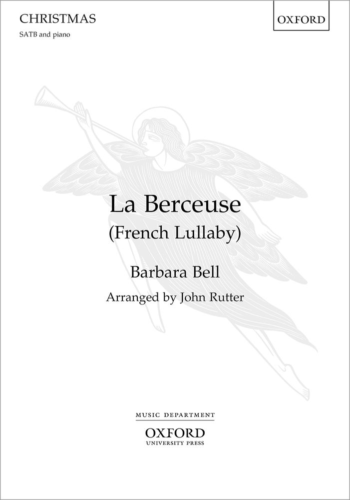Bell: La Berceuse (French Lullaby) SATB published by OUP