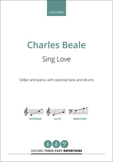 Beale: Sing Love SABar published by OUP
