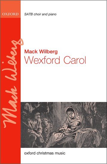 Wexford Carol (SATB) by Wilberg published by OUP