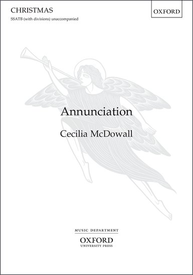 McDowall : Annunciation (SATB) published by Oxford