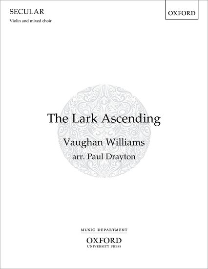 Vaughan Williams: The Lark Ascending for Violin & Mixed Choir published by OUP