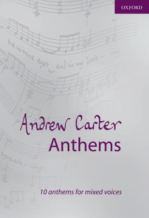 Carter: Andrew Carter Anthems published by OUP