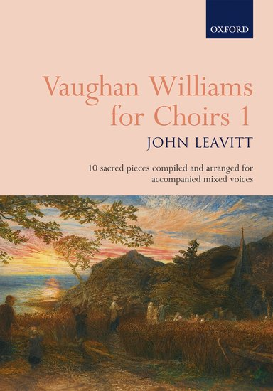 Vaughan Williams for Choirs 1 published by OUP