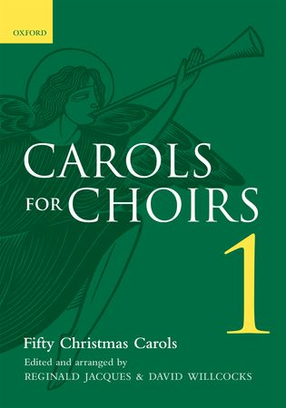 Carols for Choirs 1 published by OUP