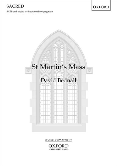 Bednall: St Martin's Mass SATB published by OUP