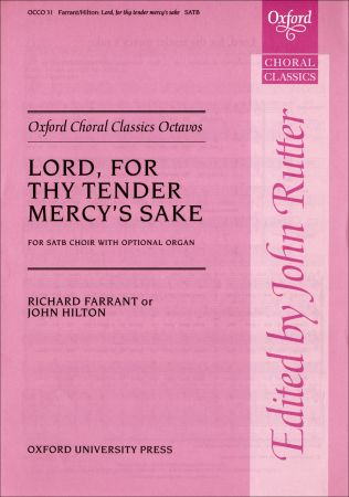Farrant: Lord, for thy tender mercy's sake SATB published by OUP