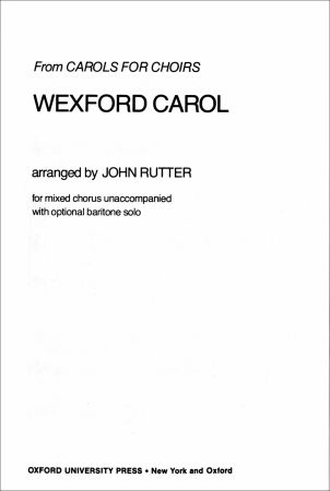 Wexford Carol by Rutter published by Oxford University Press (OUP)
