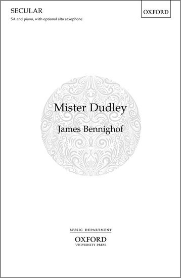Bennighof: Mister Dudley SA published by OUP