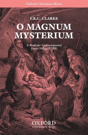 Clarke: O magnum mysterium TTBB published by OUP