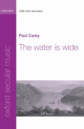 Carey: The water is wide SAB published by OUP