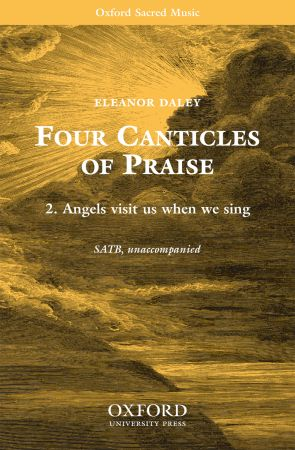 Daley: Angels visit when we sing SATB published by OUP