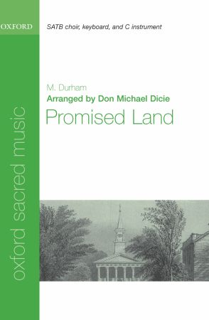 Durham: Promised Land SATB published by OUP
