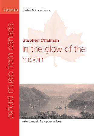 Chatman: In the glow of the moon SSAA published by OUP