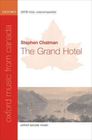 Chatman: The Grand Hotel SATB published by OUP