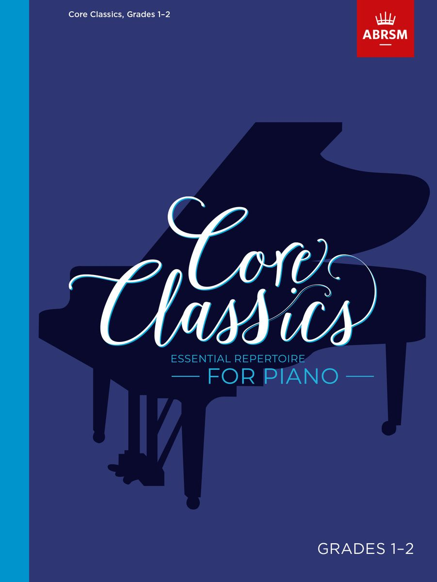 Core Classics, Grades 1-2 for Piano published by ABRSM