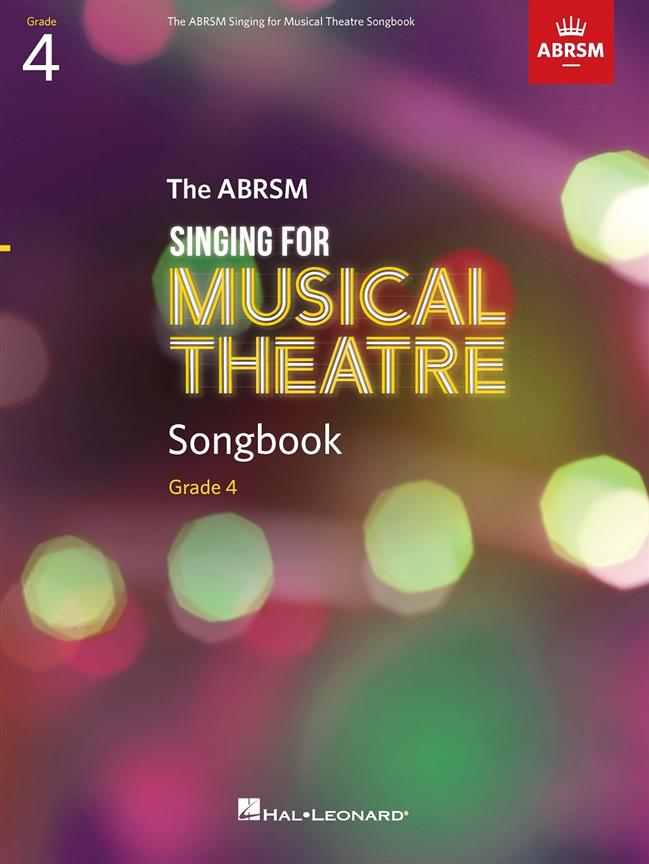ABRSM Singing for Musical Theatre Songbook Grade 4 published by Hal Leonard