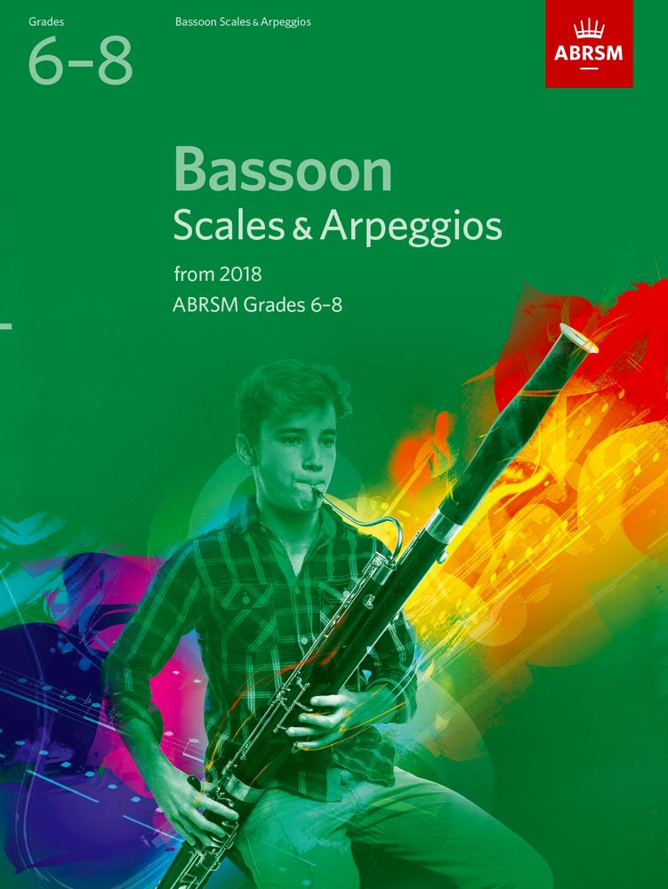 ABRSM Scales and Arpeggios Grade 6 to 8 for Bassoon from 2018