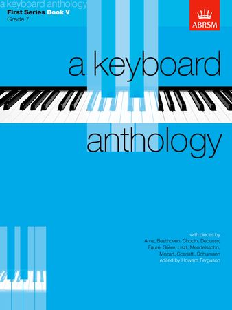 Keyboard Anthology 1st Series Book 5 Grade 7 for Piano published by ABRSM