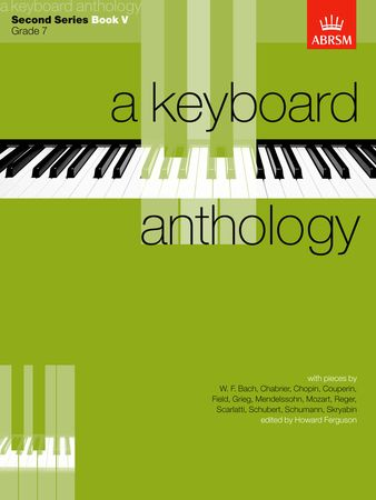 Keyboard Anthology 2nd Series Book 5 Grade 7 for Piano published by ABRSM