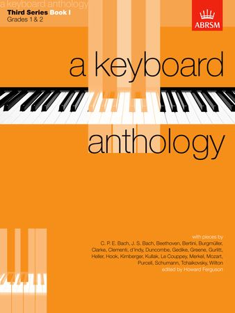 Keyboard Anthology 3rd Series Book 1 Grades 1 & 2 for Piano published by ABRSM