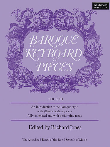 Baroque Keyboard Pieces Book 3 for Piano published by ABRSM