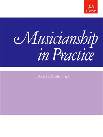 Musicianship in Practice Book 2 Grade 4 - 5 published by ABRSM