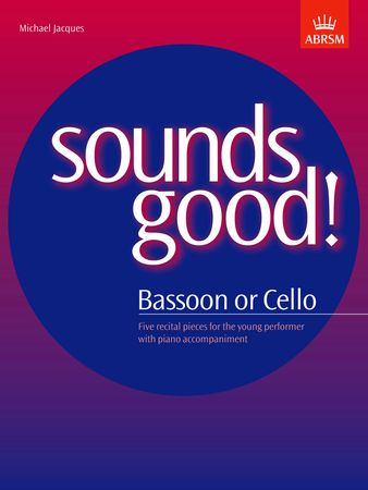 Jacques: Sounds Good for Cello or Bassoon published by ABRSM