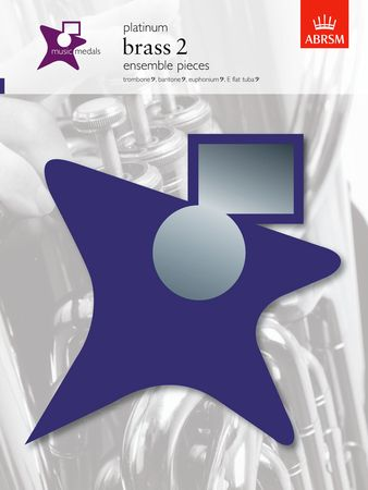 Music Medals: Brass 2 Ensemble Pieces - Platinum published by Associated Board of the Royal Schools of Music (ABRSM)