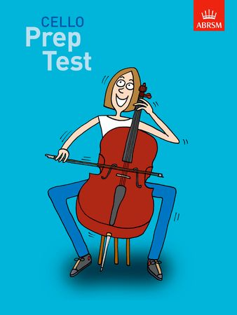 ABRSM Prep Test for Cello