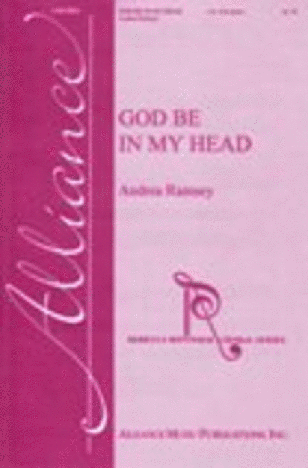 Ramsey: God Be In My Head SA published by Alliance